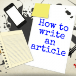 How Article Writing Can Assist You To Grow Your Top Home Business